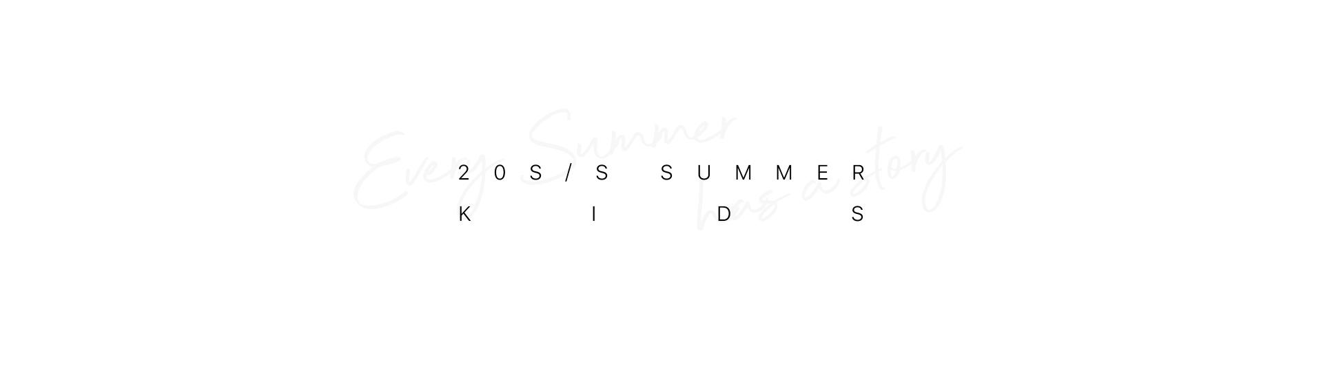 20S/S SUMMER KIDS