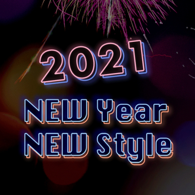 2021 NEW YEAR NEW STYLE